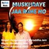 Muskuraye Jaa Rahe Ho (Version 2)