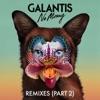 Galantis - No Money  Wuki Remix