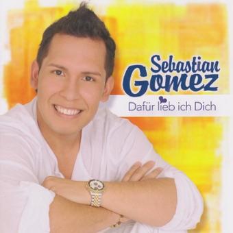 Dafür lieb ich dich – Sebastian Gomez