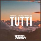Tutti (Etienne Ozborne Remix) - Single