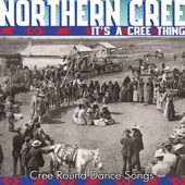 It's a Cree Thing (Cree Round Dance Songs)