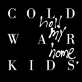 Cold War Kids Love Is Mystical