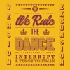 We Rule the Dance (Version Excursion)