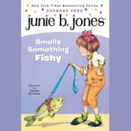 Junie B. Jones Smells Something Fishy, Book 12 (Unabridged) - Barbara Park mp3 listen download