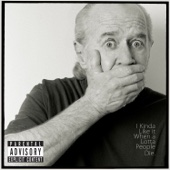 Cover to George Carlin's I Kinda Like It When a Lotta People Die