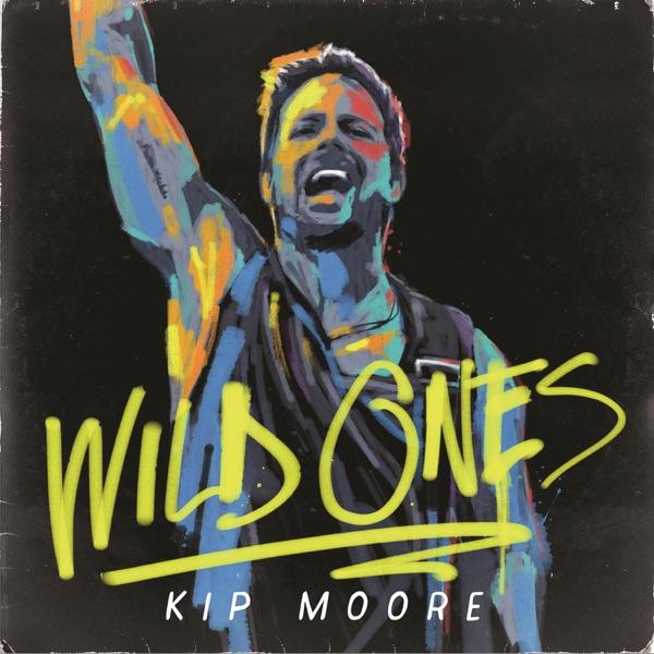 Wild Ones Kip Moore CD cover