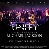 Unity: The Latin Tribute to Michael Jackson (Live Concert Special) - Tony Succar Cover Art