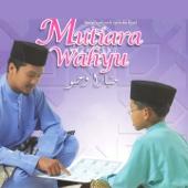 Mutiara Wahyu, Vol. 1 (Bacaan Surah-surah Lazim dan Tajwid) - Adik Faris & Ustaz Zamri