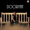 Dooriyan Single