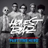 PART TIME HERO - HONEST BOYZ