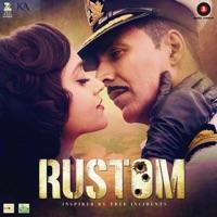 Rustom (Original Motion Picture Soundtrack) - Atif Aslam
