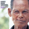 Khmer Rouge Survivors: They Will Kill You, If You Cry