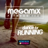 Megamix Fitness Hits Dance For Running (25 Tracks Non-Stop Mixed Compilation for Fitness & Workout)