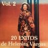 20 Éxitos de Helenita Vargas, Vol. 2, Helenita Vargas