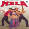 Mela (Original Motion Picture Soundtrack)