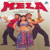 Mela (Original Motion Picture Soundtrack) - Sonu Nigam, Alka Yagnik & Roop Kumar Rathod