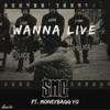 Wanna Live - Single (feat. Moneybagg Yo) - Single, SMG