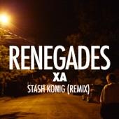 Renegades (Stash Konig Remix) - Single