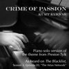 Crime of Passion (Piano Solo Version) [From