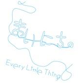 Mainichi - Every Little Thing
