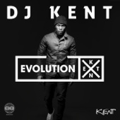 Evolution X - DJ Kent
