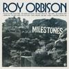 Milestones (Remastered), Roy Orbison