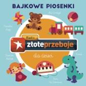 Radio Złote Przeboje dla dzieci - Bajkowe piosenki