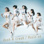 Rush N' Crash / Movin' On - EP