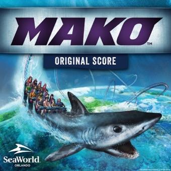 SeaWorld: Mako Attraction (Original Score to the Mako Attraction) – EP – SeaWorld Attraction