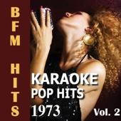 Karaoke: Pop Hits 1973, Vol. 2