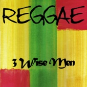 Reggae 3 Wise Men - Luciano, Freddie McGregor & Glen Washington