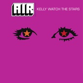 Kelly Watch the Stars - EP cover art