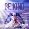 Be Kind (The Remixes) - EP ジャケット写真