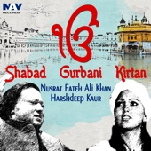Ik Onkar Satnam Shabad Gurbani & Kirtan by Ustad Nusrat Fateh Ali Khan & Harshdeep Kaur