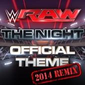 WWE: The Night (Monday Night RAW) [2014 Remix]
