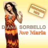 Ave Maria (Sommer Mix) - Diana Sorbello