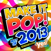 Make It Pop! Best of 2013 (70 Minute Non-Stop Workout @ 135BPM)