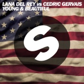 Young and Beautiful [Lana Del Rey vs. Cedric Gervais] [Cedric Gervais Remix Radio Edit]
