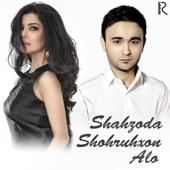 Shakhzoda & Shohruhxon - Alo artwork