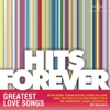 Hits Forever - Greatest Love Songs
