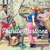 The Pedrito Martinez Group (Deluxe Edition)