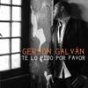 Te Lo Pido por Favor - Single, Gerson Galván