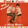 Hey Paula - Paul and Paula