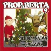 Prop Og Berta 9 (De Forsvundne Julegaver)