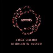 Steam Train / Days Go By - Single cover art