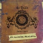 Jesus Freak - 10th Anniversary Special Edition
