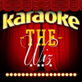 Slide Some Oil to Me (In the Style of The Wiz) [Karaoke Version]