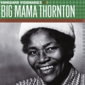 Vanguard Visionaries: Big Mama Thornton