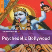 Rough Guide to Psychedelic Bollywood