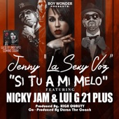 Si Tu a Mi Melo (feat. Nicky Jam & Lugi 21 Plus) - Single